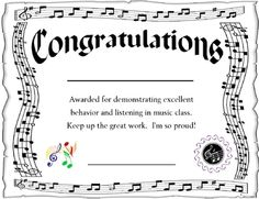 A great certificate to recognize excellent behavior and listening in music class!  I'll even custom make for your needs.
