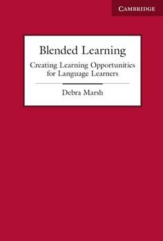 Debra Marsh's free white paper on Blended Learning offered a detailed introduction to this increasingly important subject.