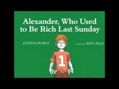 RL - This book talks about how Alexander got some money and how he decides to spend it. I think that this would be introduction to this unit because it really allows for a basis of understanding of money and its value that can then be translated into the concept of supply and demand.