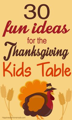 30 Fun Thanksgiving Kids Table Ideas ~~ Happiness is Homemade