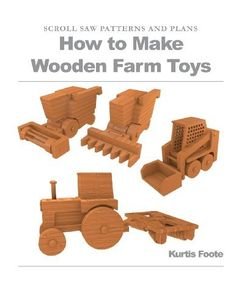 How to Make Wooden Farm Toys: Scroll Saw Patterns and Plans by Kurtis Foote, http://www.amazon.com/dp/1477672001/ref=cm_sw_r_pi_dp_aFHVrb1MPF98X