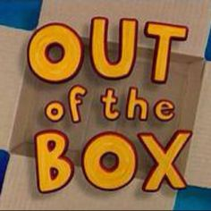 take one box put it with another now look for one thats long and wide! out of the box out of the box
