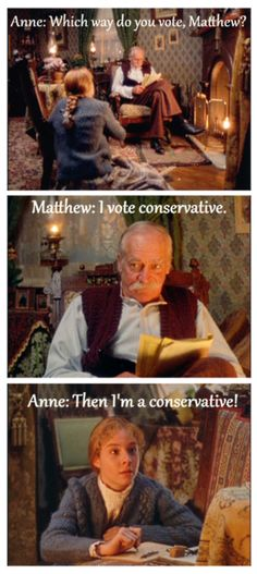 If Anne Shirley was a conservative, I think that's a good reason for us to be, too!  Don't forget to vote today!