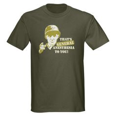 if i ever become a CRNA, i will have this shirt