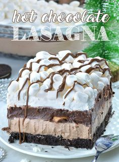 Hot Chocolate Lasagna - no bake layered dessert with Oreo crust, hot chocolate cheesecake mousse layer, chocolate pudding, whipped cream and mini marshmallows. What a fun treat at your holiday festivities! # Desserts for kids Hot Chocolate Lasagna Layered Desserts, Köstliche Desserts, Delicious Desserts, Health Desserts, Desserts With Oreos, Food Deserts, Yummy Food, Italian Desserts, Dessert Food