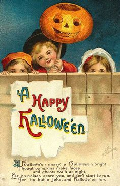 A Happy Halloween | A Halloween merry, a Halloween bright, though pumpkins make faces and ghosts walk at night, let no noises scare you and don't start to run for 'tis but a joke and Halloween fun.