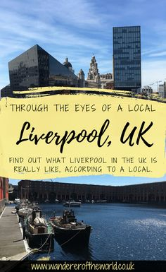 Through The Eyes Of A Local: Liverpool