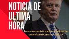 TRUMP MINTIÓ  AL DECIR QUE FUE SARCÁSTICO AL HABLAR DE INYECTAR DESINFEC... Donald Trump, Videos, Decir No, Music, Youtube, Fictional Characters, Vestidos, News, Sarcasm