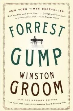 Forrest Gump by Winston Groom | 23 Books You Need To Read Before Watching The…