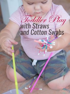Toddler Play with Straws and Cotton Swabs - great for fine motor skills!