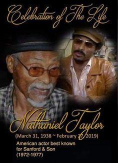 Rest in peace Nathaniel Taylor Black Actors, Black Celebrities, Celebs, Black Tv, Black Love Art, Sanford And Son, Black King And Queen, Vintage Black Glamour, Famous Black
