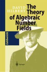 The Theory of Algebraic Number Fields | David Hilbert | Springer