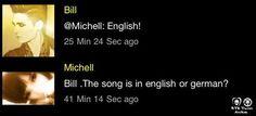 @Bill Hughes A canção é em inglês ou alemão ?   @Michell Kenny: Inglês!