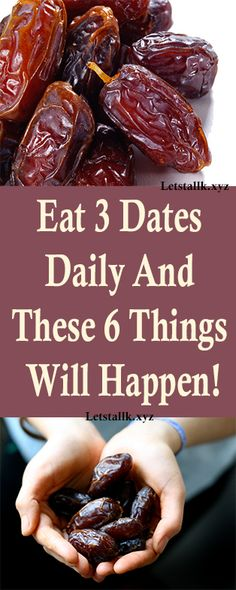 Eat 3 Dates Daily And These 6 Things Will Happen! #fitness #beauty #hair #workout #health #diy #skin #Pore #skincare #skintags #skintagremover #facemask #DIY #workout #womenproblems #haircare #teethcare #homerecipe