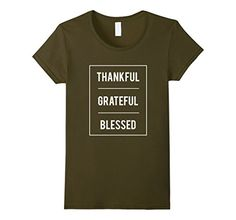 Womens Thankful Grateful Blessed Thanksgiving Christian T... https://www.amazon.com/dp/B0778ZFV3J/ref=cm_sw_r_pi_dp_x_WH9aAbWNX9G28