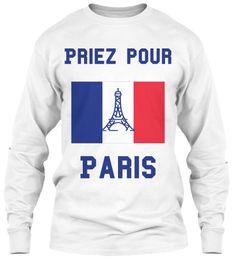 Priez Pour Paris! Pray For Paris!