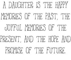 A daughter is  happy memory....