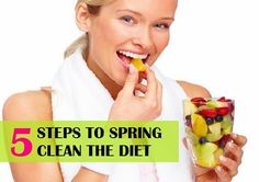 5 Steps to Spring Clean the Diet for healthy body