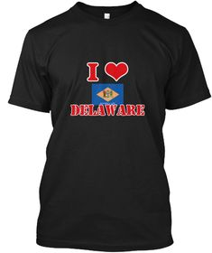 I Love Delaware Black T-Shirt Front - This is the perfect gift for someone who loves Cyprus. Thank you for visiting my page (Related terms: I Heart Delaware,Delaware,Delaware,Delaware Travel,I Love My Country,Delaware Flag, Delaware Map,Del #Cyprus, #Cyprusshirts...)