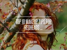 Top 10 Makeup Tips for Redheads ...