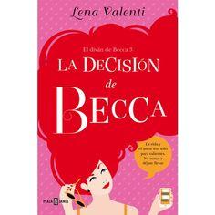 LA DECISION DE BECCA (EL DIVAN DE BECCA 3) - Sex Frodisia Sex Shop