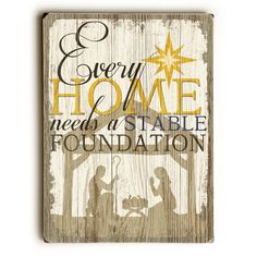 Beautifully designed, this Stable Foundation Wood Sign will add cheer to your holiday decor.