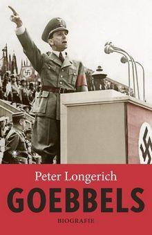 Goebbels: A Biography by Peter Longerich✓
