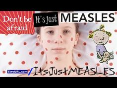 Measles is GOOD for YOU?   Measles puts cancer in remission.   | VaxTruth.org