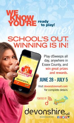 #SchoolsOut @Devonshire Mall d-Sweeps all day, anywhere in Essex County, and win 1 of 7 Prize Packs each valued over $100 and rewards. Sessions run daily between 12:00 p.m. and 11:59 a.m. beginning Saturday, June 28 and ending Saturday, July 5. http://www.devonshiremall.com/contests/