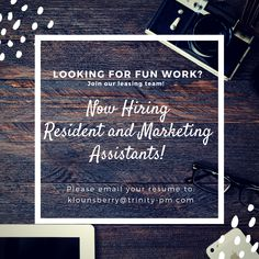 Do you want to be a part of the new talk in town? We are hiring part-time Resident and Marketing Assistants! If you are a go-getter and interested in this opportunity please email your resume to: klounsberry@trinity-pm.com Pet Friendly Apartments, We Are Hiring, Go Getter, Fun At Work, Opportunity, Resume, Marketing, Learning, Job Resume