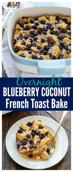 Overnight Blueberry Coconut French Toast Casserole