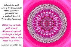 Mandala Smýšlej o sobě pozitivně Mantra, Motto, Symbols, Motivation, Inspiration, Biblical Inspiration, Mottos, Inspirational, Glyphs