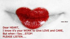 Dear Heart, I Know It's Your Work