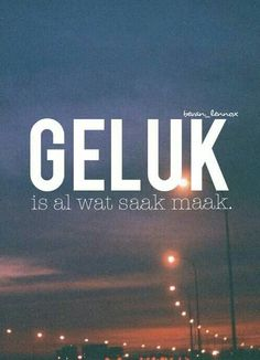 #GELUK Words Quotes, Life Quotes, Sayings, Beautiful Verses, Afrikaanse Quotes, Wale, Wedding Quotes, True Stories, Quotes To Live By