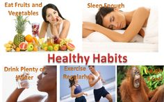 healthy habits are very essential  for our life.
