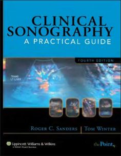 Clinical Sonography - A Practical Guide