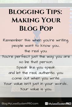Blogging Tips - Making Your Blog POP!