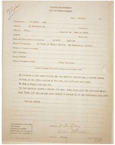 The police report for Rosa Parks' 1955 arrest, the event that started the Montgomery Bus Boycott and Martin Luther King Jr.'s ascent to leadership of the civil rights movement.
