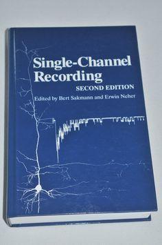 Single-Channel Recording - Neher/Sakmann - 2nd ed. - geb. Ausg. - neuwertig