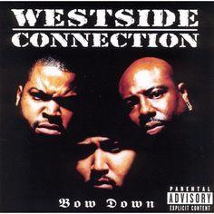 Hip-Hop Album Covers — Westside Connection Bow Down - Priority, 1996 Rap Albums, Hip Hop Albums, Music Albums, Westside Connection, Rap Album Covers, Hip Hop Quotes, Hip Hop Rap, Rap Music, Album Covers