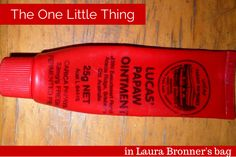The One Little Thing: Lucas' PaPaw Ointment - Her Packing List
