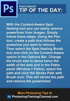 With the Content-Aware Spot Healing tool you can easily remove powerlines from images. Simply follow these steps: Using the Pen tool, create a path that follows the powerline you want to remove. Then select the Spot Healing Brush tool and click on the Content-Aware option in the Options Bar. Change the brush size to about twice the width of the wire and in the Paths panel (Window > Paths), select the path and click the Stroke Path with Brush icon. This will stroke the path and remove the ...