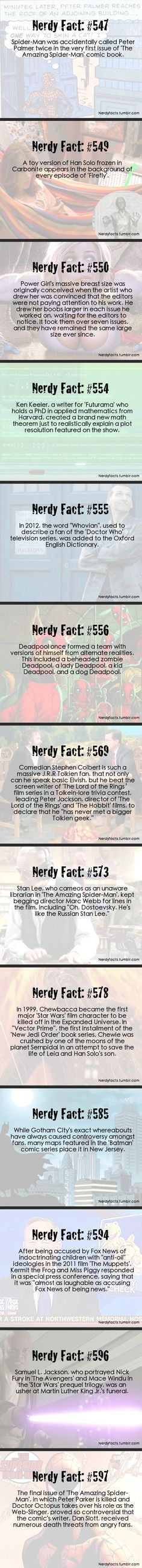 Nerd Facts--- funny i JUST started reading Spiderman comics and I can tell you the first one is absofreakinlytely true. BUT THE LAST ONE IS A SPOILER A SPOILER A SPOILER I TELL YOU