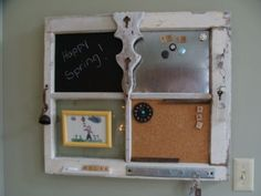 Cute idea for a vintage window -- filling the different panes with a bulletin board, chalkboard, and sheet metal for magnets.