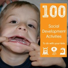 More than 100 Social Development Activities to do with your little kids! From Productive Parenting.