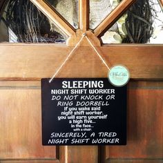 This funny night shift worker sign, would make the perfect gift for anyone in your life who works the graveyard shift and sleeps during the day. It's a funny and fantastic way to let people know to le Night Shift Humor, Night Shift Nurse, Third Shift, Graveyard Shift, 911 Dispatcher, Ring Doorbell, Work Humor, Work Funnies, Lab Humor