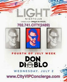 Don Diablo at LIGHT Las Vegas Nightclub Thursday June 2nd. 702.741.2489 City VIP Concierge for Table and Bottle Service, Tickets and the Best of Any & Everything 4th of July weekend in Las Vegas!!! #LIGHTLasVegas #VegasNightclubs #LasVegasBottleService #4thofJulyLasVegas #CityVIPConcierge #IndependenceDayLasVegas **CALL OR CLICK TO BOOK** http://cityvipconcierge.wantickets.com/Events/157655/Don-Diablo-at-LIGHT-Las-Vegas/