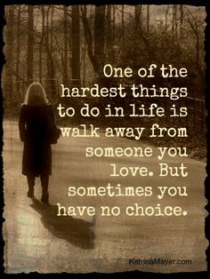 Sometimes words hurts so much more than actions...I walked away but I forgave him.  Not for him...but for myself.