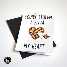 You have a pizza my heart funny pun Pizza Love .- Sie haben eine Pizza mein Herz lustiges Wortspiel Pizza-Liebhaber-Karte You have a pizza my heart funny pun pizza lover card - Love Notes For Boyfriend, Drawings For Boyfriend, Boyfriend Gifts, Diy Cards For Boyfriend, Cute Puns, Funny Puns, Funny Quotes, Pun Card, Card Card