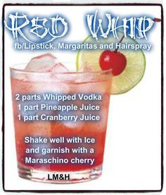 Red whip. Vodka, Pineapple, cranberry juice Liquor Drinks, Vodka Drinks, Cocktail Drinks, Fun Drinks, Yummy Drinks, Alcoholic Drinks, Beverages, Cocktails, Mixed Drinks Alcohol